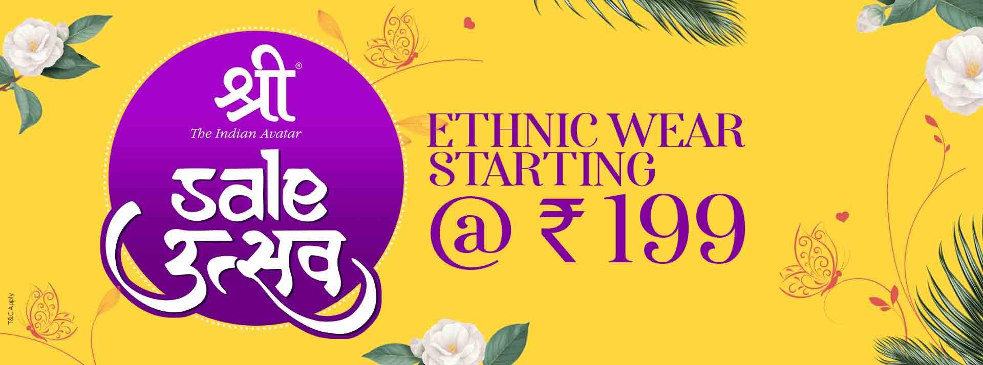 Ethnic Wear Starts @ 199