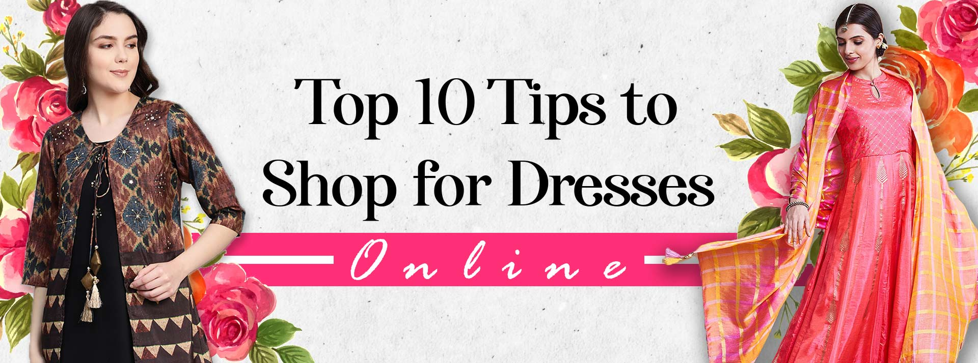 Top 10 Tips to Shop for Dresses Online