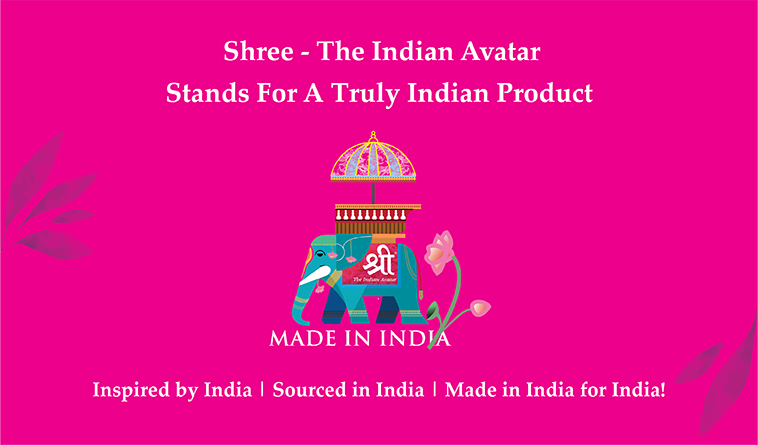 """Shree - Where """"Make in India"""" is a way of life"""
